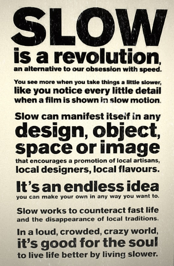 Slow is a revolution